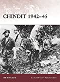 img - for Chindit 1942-45 (Warrior) by Tim Moreman (2009-04-21) book / textbook / text book