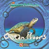 img - for Ocean Floors (Water Habitats) book / textbook / text book