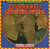Elephants/Los Elefantes, JoAnn Early Macken, 0836840046