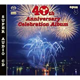 40th Anniversary Celebration a