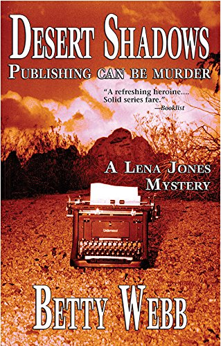 Desert Shadows (Lena Jones - Women's Valley Care Paradise