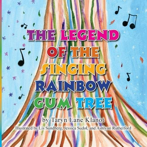 The Legend of the Singing Rainbow Gum Tree
