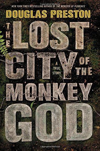 The Lost City of the Monkey God: A True - Times Shopping Indian