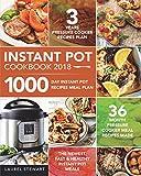 #8: Instant Pot Cookbook 2018: 1000 Day Instant Pot Recipes Meal Plan - 36 Month Pressure Cooker Meal Recipes - 3 Years Pressure Cooker Recipes Plan - The Newest, Fast & Healthy Instant Pot Meals