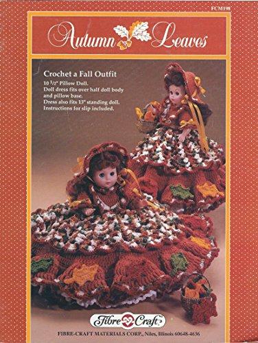 Autumn Leaves: Crochet a Fall Outfit: (Fibre-Craft, FCM198) -