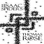 The Isaac Spiders: Portal Novellas, Book 1 | Thomas Rose