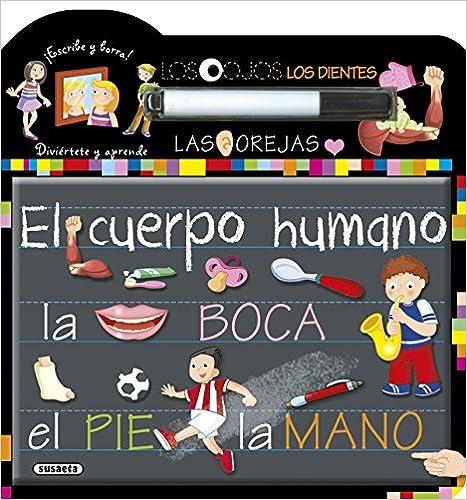 El Cuerpo Humano por Susaeta Ediciones S A