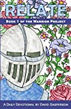 Relate (The Warrior Project)