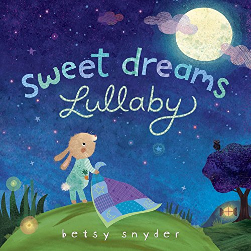 Sweet Dreams Lullaby (Book Baby Lullaby)