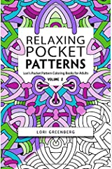 Relaxing Pocket Patterns (Lori's Pocket Pattern Coloring Books for Adults) (Volume 2) Paperback