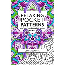 Relaxing Pocket Patterns (Lori's Pocket Pattern Coloring Books for Adults) (Volume 2)