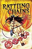 Rattling Chains and Other Stories for Children/Ruido de Cadenas y Otros Cuentos para Ninos, Nasario García, 1558855440