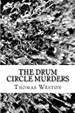 The Drum Circle Murders, Thomas Weston, 1481862200