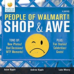 People Of Walmart Shop And Awe Kindle Edition By Andrew border=