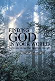 img - for Finding God in Your World: Salvation in the Five Spiritual Worlds book / textbook / text book