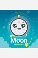 Little Astronomer: The Moon (Kid Lit Science) Paperback
