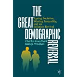 The Great Demographic Reversal: Ageing Societies, Waning Inequality, and an Inflation Revival