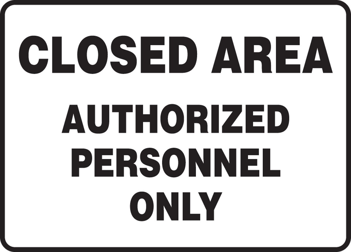 14 Wide 10 Height black On White 10 Length 10 Length x 14 width x 0.040 Thickness LegendCLOSED Area Authorized Personnel Only 10 x 14 LegendCLOSED Area Authorized Personnel Only 10 Height Aluminum Accuform MADM982VA Aluminum Sign