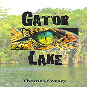 Gator Lake Audiobook