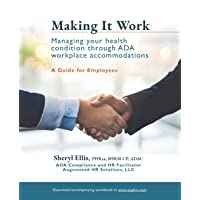 Making It Work: Managing Your Health Condition Through ADA Workplace Accommodations