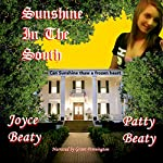 Sunshine in the South, Volume 1 | Joyce Beaty,Patty Beaty