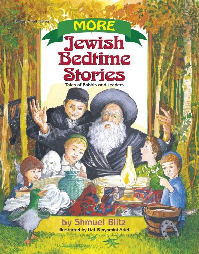 More Jewish Bedtime Stories  Tales of Rabbis and Leaders