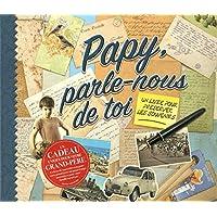 Papy Parle Nous de Toi