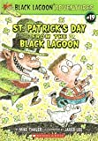 St. Patrick's Day From The Black Lagoon (Black Lagoon Adventures)