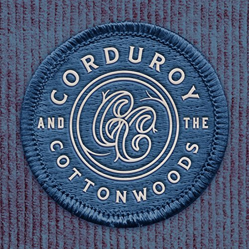 Corduroy and the Cottonwoods
