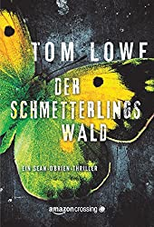Der Schmetterlingswald - Ein Sean-O'Brien-Thriller (German Edition)