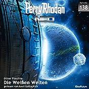 Die Weißen Welten (Perry Rhodan NEO 138) | Oliver Plaschka