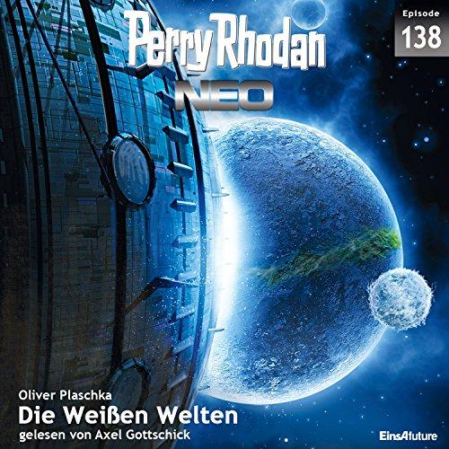 Die Weißen Welten: Perry Rhodan NEO 138
