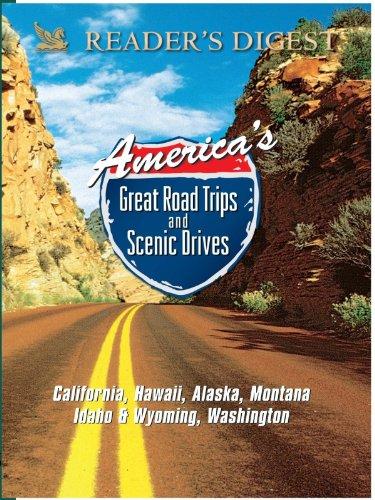 (America's Great Road Trips: California, Hawaii, Alaska, Montana, Idaho & Wyoming, Washington)