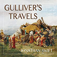 Gulliver's Travels Audiobook by Jonathan Swift Narrated by Gordon Griffin