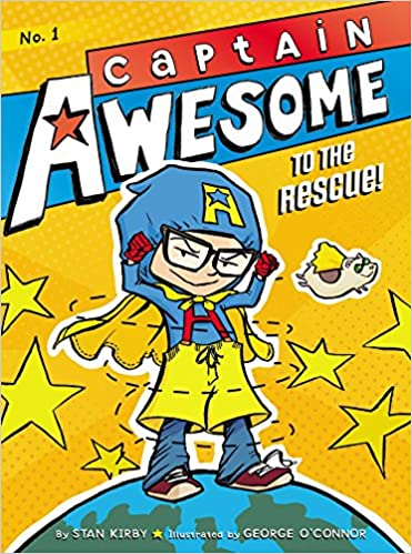 Captain Awesome to the Rescue! Captain Awesome Quality: Amazon.es: Stan Kirby, George OConnor: Libros en idiomas extranjeros