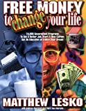 img - for Free Money to Change Your Life book / textbook / text book