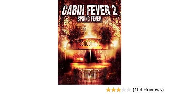 Amazon Com Watch Cabin Fever 2 Spring Fever Prime Video