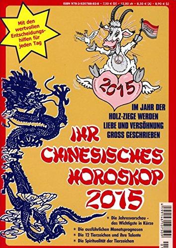 Ihr Chinesisches Horoskop 2015: Im Jahr der Holz-Ziege