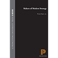 Makers of Modern Strategy from Machiavelli to the Nuclear Age (Princeton Paperbacks) (English Edition)