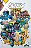 img - for X-Men Gold Vol. 0: Homecoming book / textbook / text book