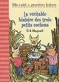 """Afficher """"La véritable histoire des trois petits cochons"""""""