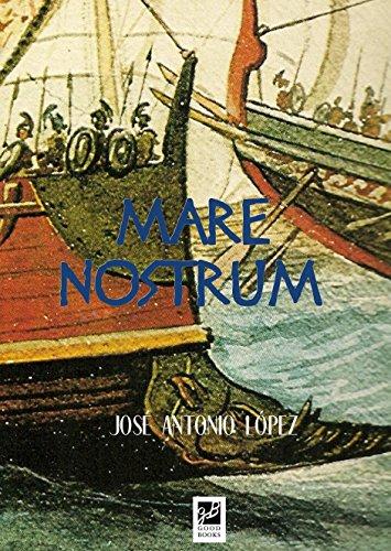 Mare Nostrum (La caída de Roma nº 2) (Spanish Edition)