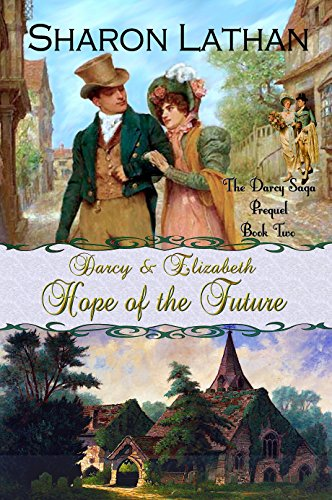 Rich Duo (Darcy and Elizabeth: Hope of the Future (Darcy Saga Prequel Duo Book 2))