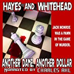 Another Dame, Another Dollar | Steve Hayes,David Whitehead