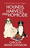 Hounds, Harvest, and Homicide: A Pooch Party Cozy Mystery (The Pooch Party Cozy Mystery Series)