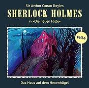 Das Haus auf dem Hexenhügel (Sherlock Holmes - Die neuen Fälle 6) | Marc Freund