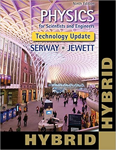 Physics for Scientists and Engineers, Technology Update, Hybrid Edition (with Enhanced WebAssign Multi-Term LOE Printed Access Card for Physics)