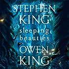 Sleeping Beauties Audiobook by Stephen King, Owen King Narrated by Marin Ireland