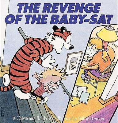 The Revenge of the Baby-SAT( A Calvin and Hobbes Collection)[REVENGE OF THE BABY-SAT TURTLE][Prebound]
