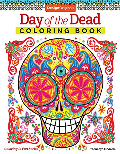 Day of the Dead Coloring Book (Coloring Is Fun) (Printable Skeletons Halloween)